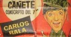 Ver película Canuto Cañete, conscripto del 7