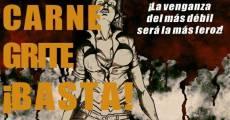 Película Cuando tu carne grite: ¡Basta!