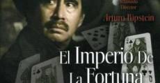 Película El imperio de la fortuna