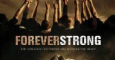 Película Forever Strong