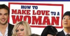 Película How to Make Love to a Woman
