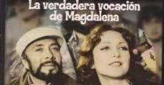 Película La verdadera vocación de Magdalena