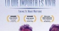 Película Lo que importa es vivir