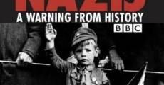 Película Nazis: Un aviso de la historia