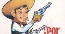Película ¡Por mis... pistolas!