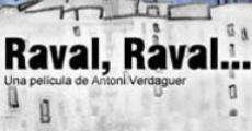 Película Raval, Raval...