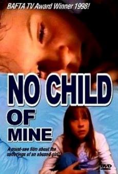 No Child of Mine online free