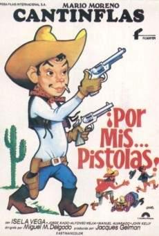 ¡Por mis... pistolas! online free