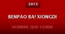 Benpao Ba! Xiongdi