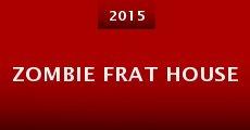 Zombie Frat House